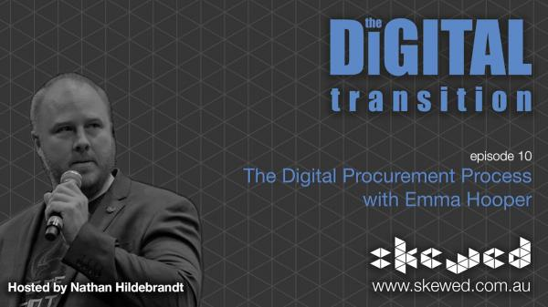EPISODE 10: The Digital Procurement Process with Emma Hooper